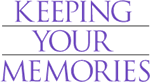 Keeping Your Memories